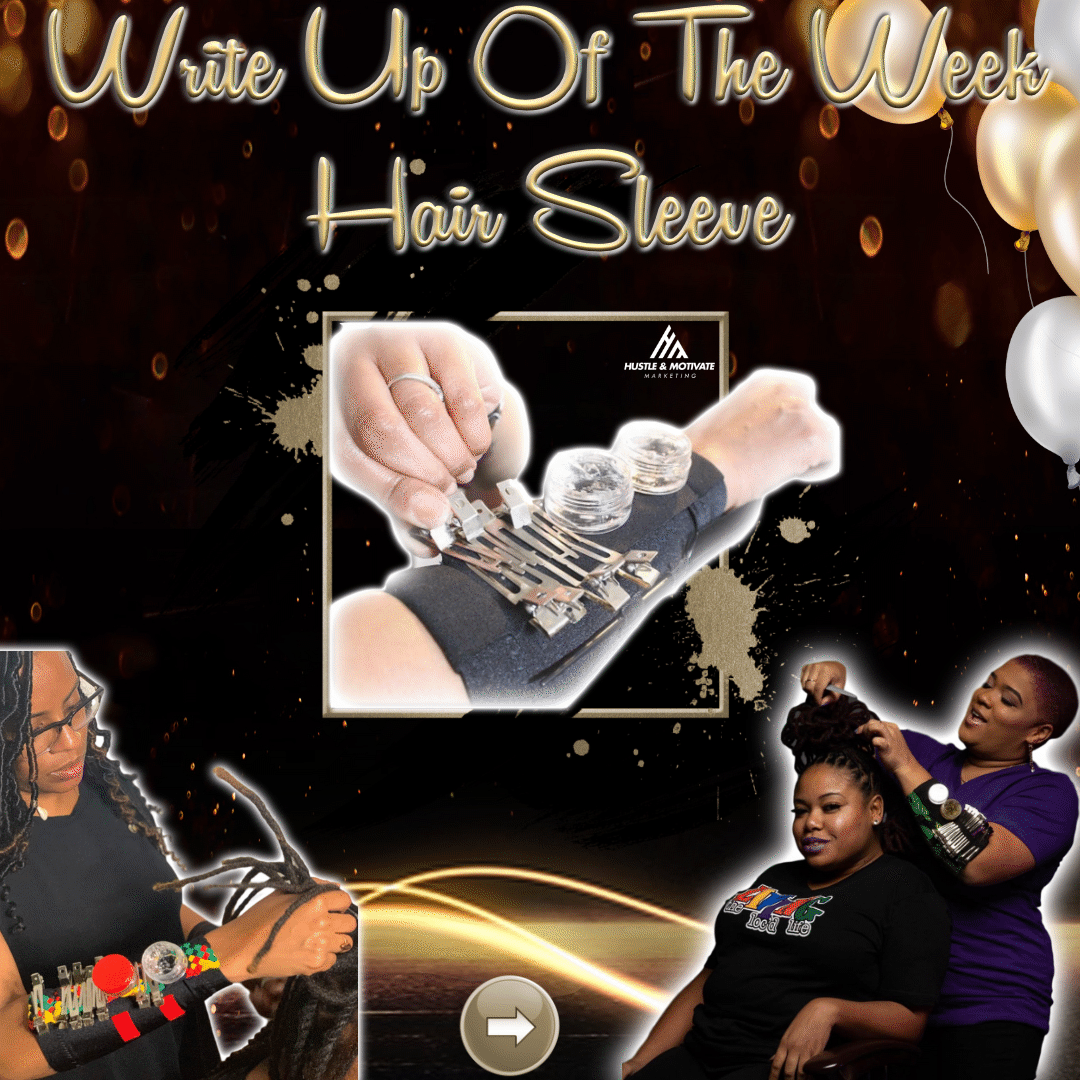 Write Up Of The Week Featuring Hair Sleeve