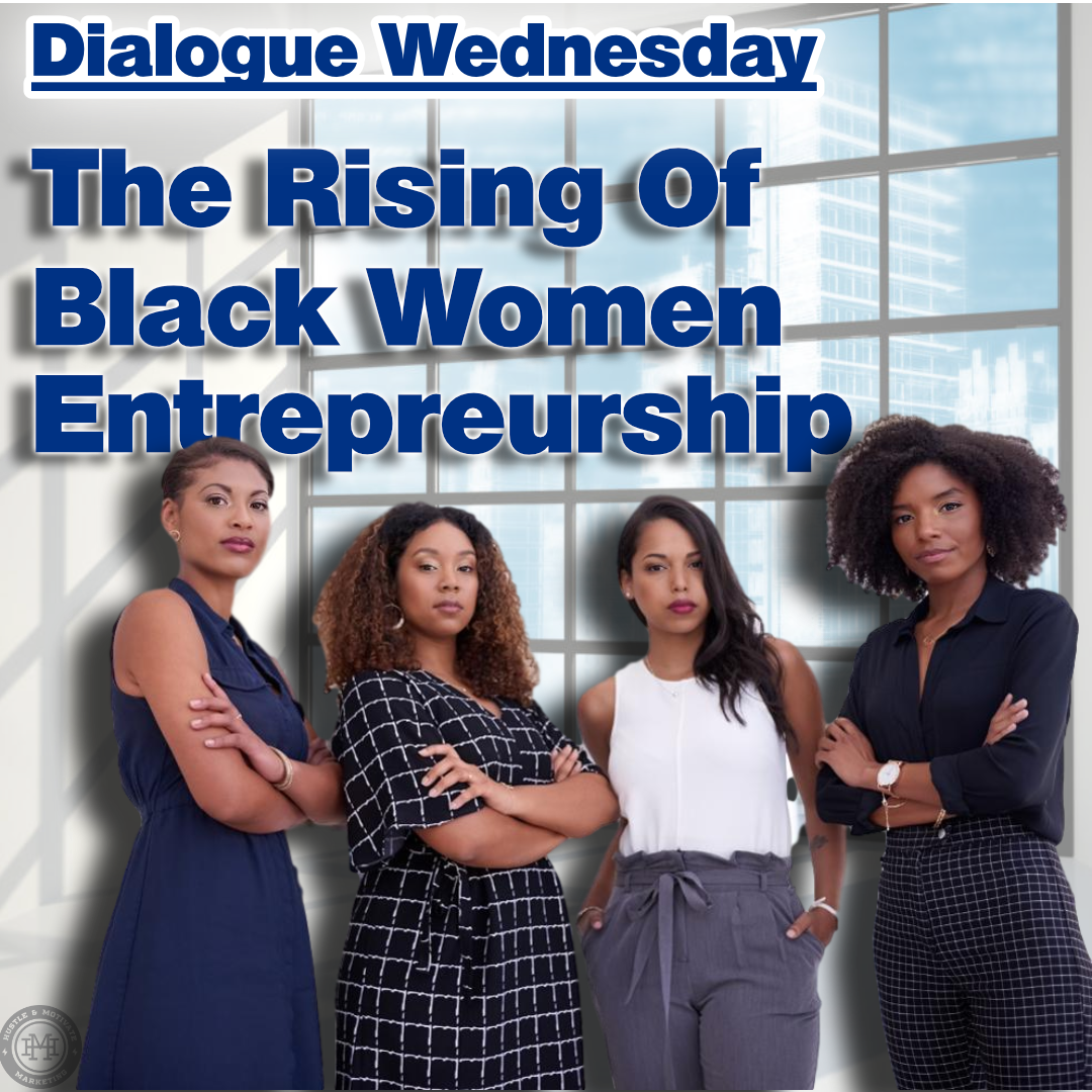 The Rising Of Black Women Entrepreneurship