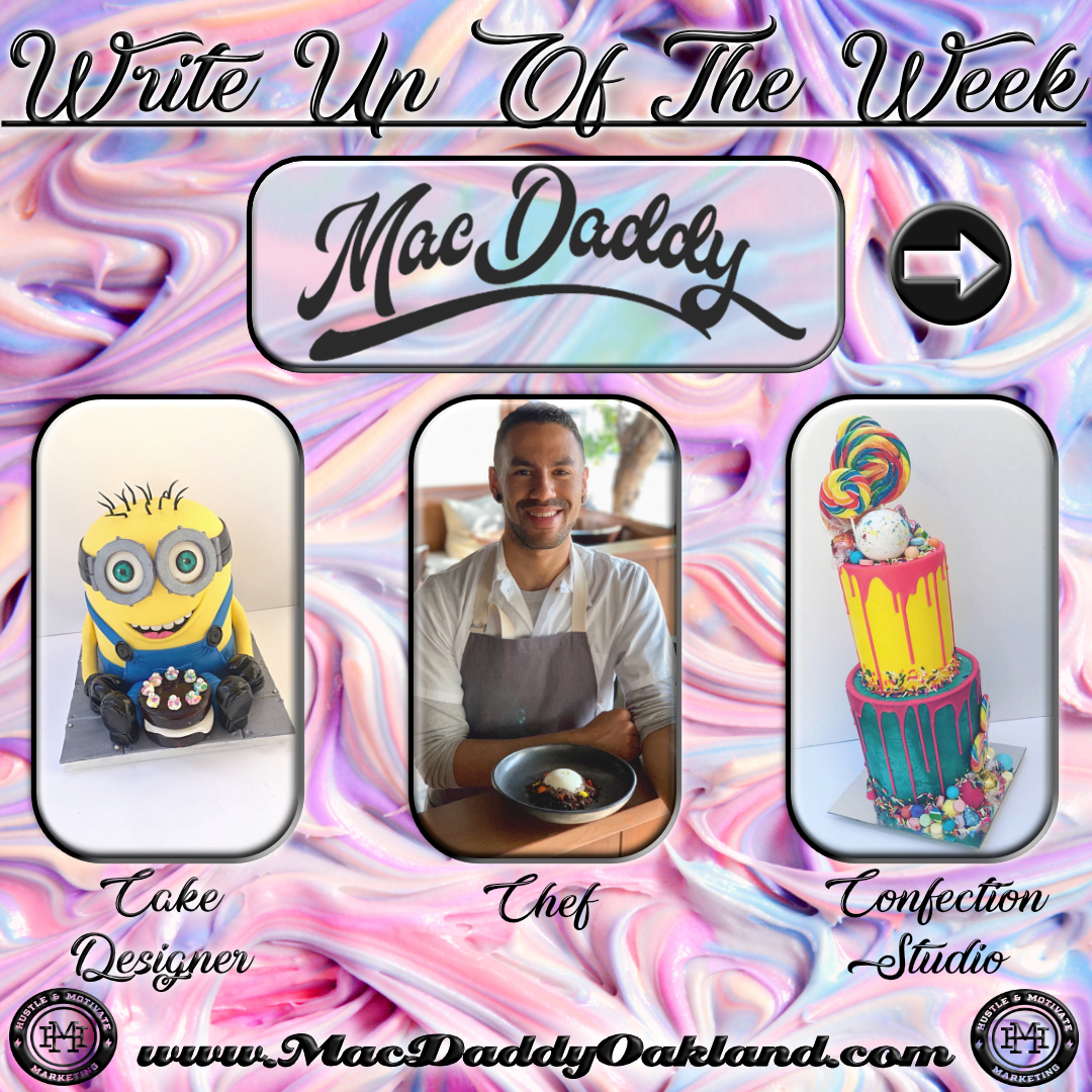 Write Up Of The Week Featuring Mac Daddy Oakland Bakery